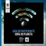 Milhares de cidades em todo o mundo se preparam para participar da Hora do Planeta 2018